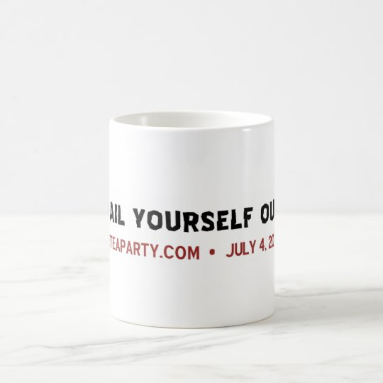 Bail Yourself Out Mug
