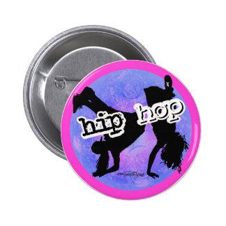 Bailarín de HIP HOP Pin Redondo 5 Cm