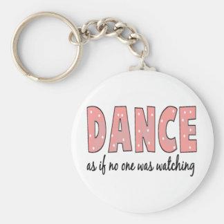 Baile como si nadie esté mirando llaveros personalizados