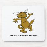 Baile como si nadie que mira alfombrillas de raton
