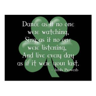 Baile como si:: Proverbio irlandés (diseño blanco) Postal