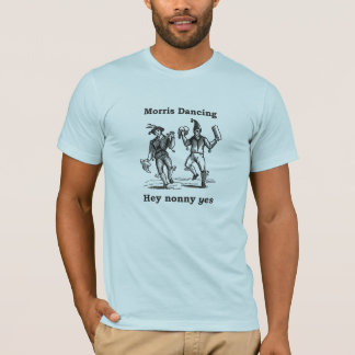Baile de Morris - ey de Nonny camiseta SÍ