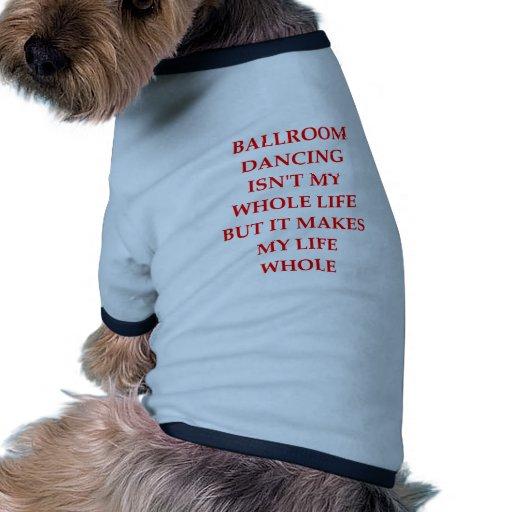 baile de salón de baile camisa de perro
