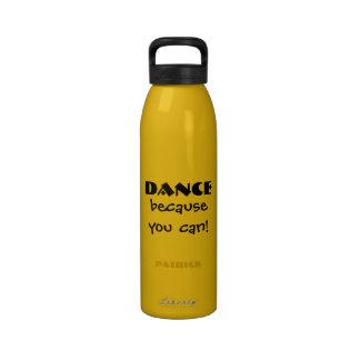 Baile porque usted puede bailar el agua reutilizab botella de agua reutilizable