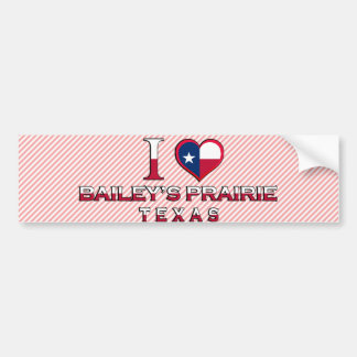 Bailey's Prairie, Texas Bumper Sticker