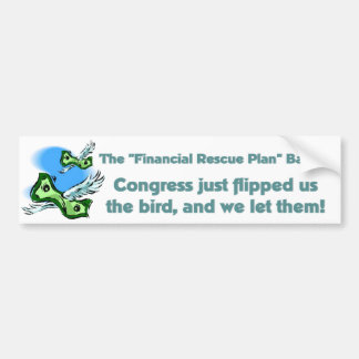 Bailout Congress Flipped... bumper sticker