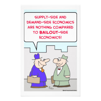 bailout supply demand economics stationery