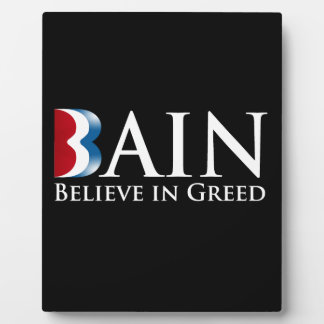 BAIN BELIEVES IN GREED.png Display Plaques