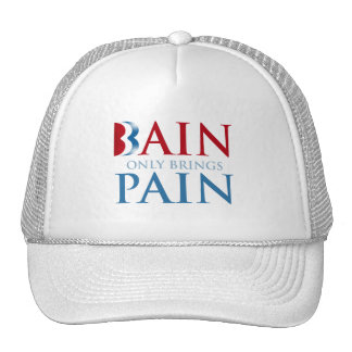 BAIN ONLY BRINGS PAIN.png Trucker Hat