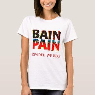 Bain Pain T-Shirt