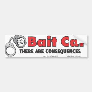Bait Car Consequences Bumper Sticker
