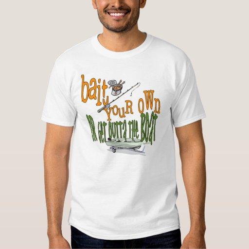 Bait Your Own Fishing Shirt