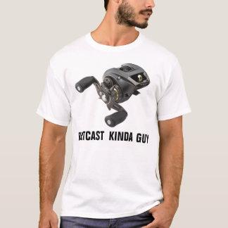 BAITCAST KINDA GUY T-Shirt