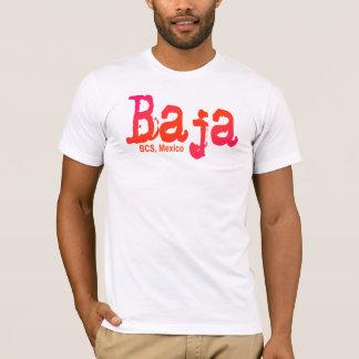 Baja, BCS, Mexico T-Shirt