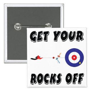 ¡Baje de sus rocas! Pin Cuadrado