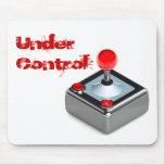 """""""Bajo el juego de control"""" embroma el cojín de rat Alfombrilla De Ratón"""
