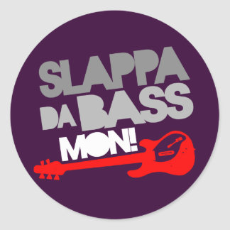 ¡Bajo lunes de Slappa DA! Etiqueta Redonda