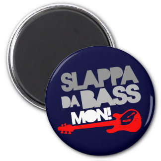 ¡Bajo lunes de Slappa DA! Imán Para Frigorífico