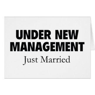 Bajo nueva gestión. Apenas casado Felicitación
