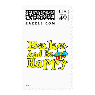 Bake And Be Happy Postage Stamp