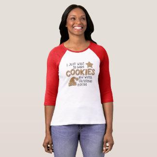 Bake Cookies and Watch Christmas Movies Tee