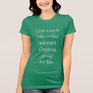 Bake Cookies & Watch Christmas Movies T-Shirt