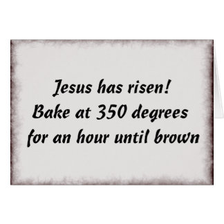 Bake Me A Jesus Card
