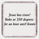 Bake Me A Jesus Square Sticker