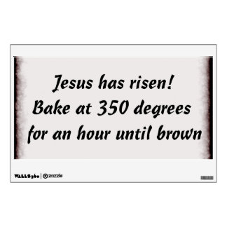Bake Me A Jesus Wall Sticker