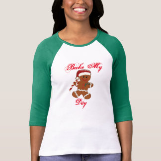 bake my day funny ginger snap christmas design T-Shirt