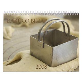 Bake or Break Calendar 2008