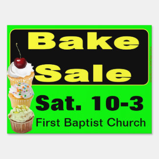 Bake Sale Today Customizable Yard Sign