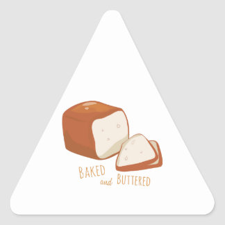 Baked and Buttered Triangle Sticker