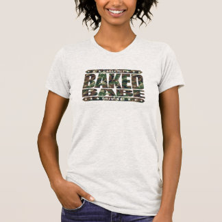 BAKED BABE - High-Flying Empowered Female, Camo Tshirt