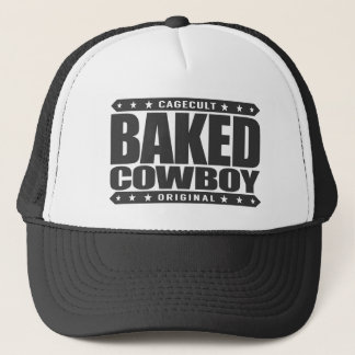 BAKED COWBOY - I Love Rodeos and Munchies, Black Trucker Hat