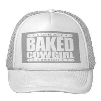 BAKED COWGIRL - Brownie Loving Country Gal, White Trucker Hat