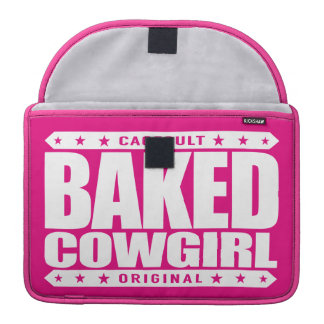 BAKED COWGIRL - Brownie Loving Country Gal, White MacBook Pro Sleeve