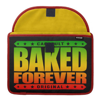 BAKED FOREVER - Fighting For A Free Green Future MacBook Pro Sleeve