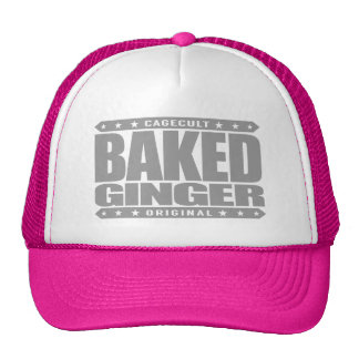 BAKED GINGER - I Am Red-Haired Pale Green Warrior Trucker Hat