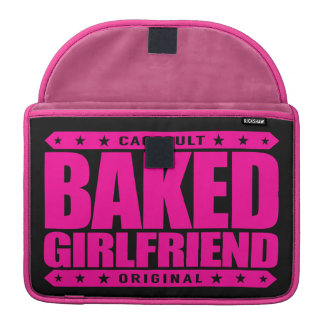 BAKED GIRLFRIEND - I Love Relaxing Relationships Sleeve For MacBooks