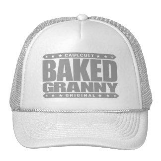 BAKED GRANNY - Pain-Free & Relaxed Senior Citizen Trucker Hat
