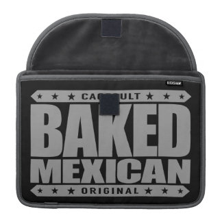 BAKED MEXICAN - I Am Ancient Mayan Serpent Warrior MacBook Pro Sleeves