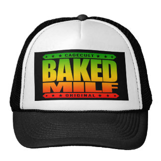 BAKED MILF - Mother I'd Like To Fry And Bake With Trucker Hat