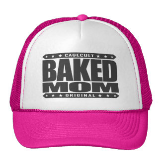 BAKED MOM - I'm A Domestic Brownie Baking Goddess Trucker Hat