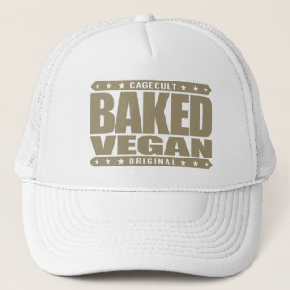 BAKED VEGAN - Natural Green Plant Based Lifestyle Trucker Hat