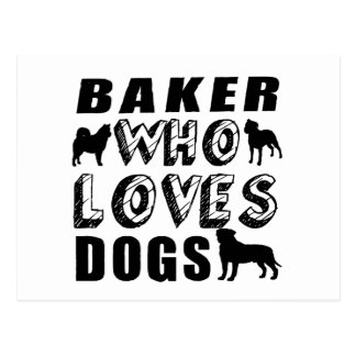 baker Who Loves Dogs Postcard