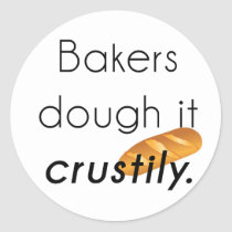 Bakers Do it! Classic Round Sticker