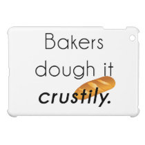 Bakers Do it! Cover For The iPad Mini