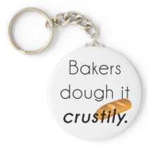Bakers Do it! Keychain