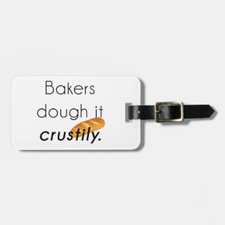 Bakers Do it! Luggage Tag